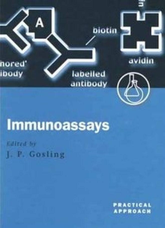 Immunoassays: A Practical Approach, 1st Ed. 2000