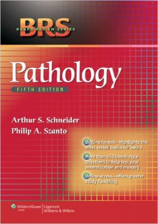 BRS Pathology, 5th Ed. 2013
