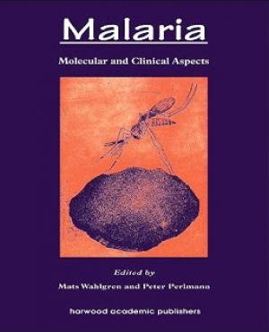 Malaria: Molecular and Clinical Aspects, 2005