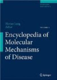 Encyclopedia of Molecular Mechanisms of Disease, 1st Edition - 2009